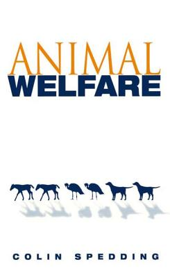 Animal Welfare - Spedding, Colin, Sir