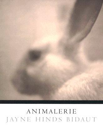 Animalerie - Bidaut, Jayne Hinds (Photographer)