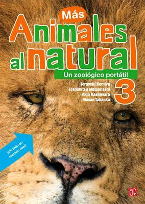 Animales Al Natural 3.: Un Zoologico Portatil. - Komiya, Teruyuki, and Masae, Takaoka, and Matsuhashi, Toshimitsu