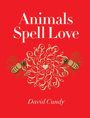 Animals Spell Love - Cundy, David