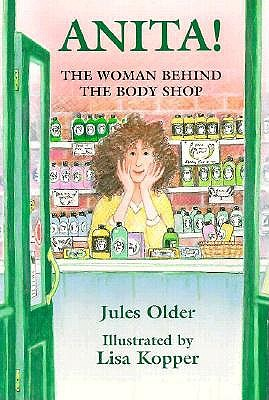 Anita!: The Woman Behind the Body Shop - Older, Jules