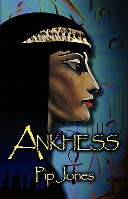 Ankhess - Jones, Pip