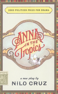 Anna in the Tropics - Cruz, Nilo