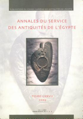 Annales Du Service Des Antiquit?s de l'Egypte: Vol. 77 - Supreme Council of Antiquities