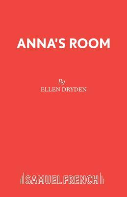 Anna's Room - Dryden, Ellen