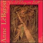 Anne LeBaron: Sacred Theory of the Earth