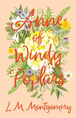 Anne of Windy Poplars - Montgomery, L M