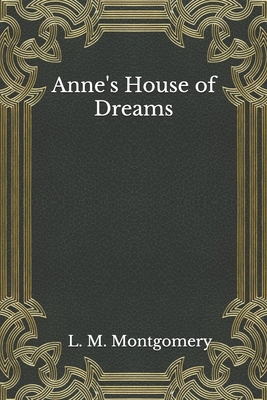 Anne's House of Dreams - Montgomery, L M