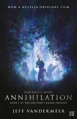 Annihilation - VanderMeer, Jeff