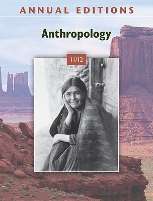 Annual Editions: Anthropology - Angeloni, Elvio, Professor (Editor)