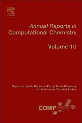 Annual Reports in Computational Chemistry - Wheeler, Ralph A (Editor)