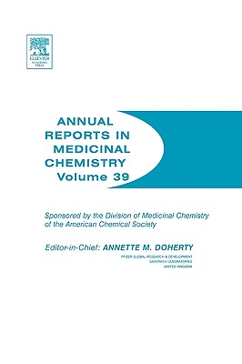 Annual Reports in Medicinal Chemistry - Doherty, Annette M (Editor)