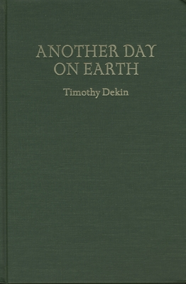 Another Day on Earth - Dekin, Timothy