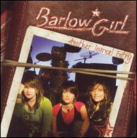 Another Journal Entry - BarlowGirl