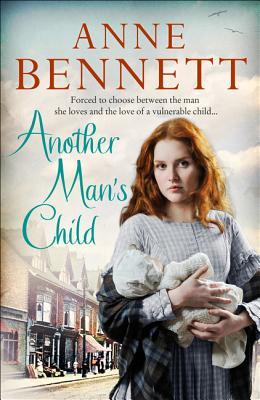 Another Man's Child - Bennett, Anne