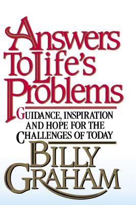 Answers to Life's Problems - Graham, Billy