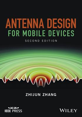Antenna Design for Mobile Devices - Zhang, Zhijun
