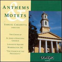 Anthems & Motets - Gail Collins (alto); Janet Campbell (soprano); Michael Ford (tenor)