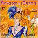 Anthologie de l'Opérette, 1850-1950: Vol. 1, 1850-1899
