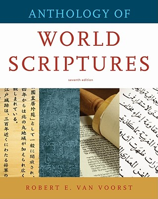 Anthology of World Scriptures - Van Voorst, Robert E