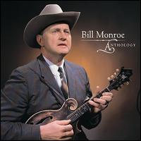 Anthology - Bill Monroe