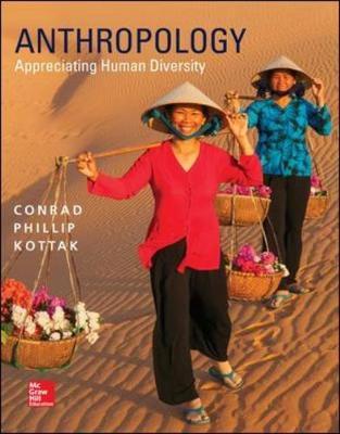 Anthropology: Appreciating Human Diversity - Kottak, Conrad Phillip