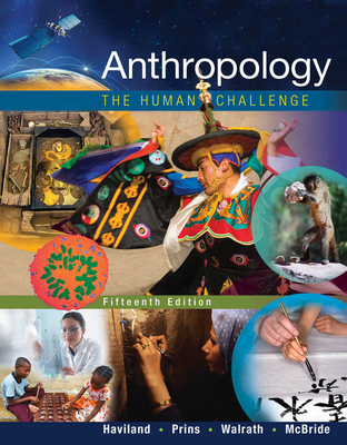 Anthropology: The Human Challenge - Haviland, William a