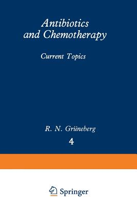 Antibiotics and Chemotherapy: Current Topics - Gruneberg, R N (Editor)