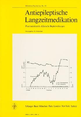 Antiepileptische Langzeitmedikation - Helmchen, H. (Editor), and Riecher-Rossler, A. (Series edited by), and Sartorius, N. (Series edited by)