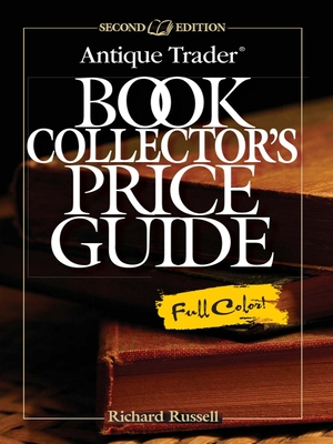 Antique Trader Book Collector's Price Guide - Russell, Richard