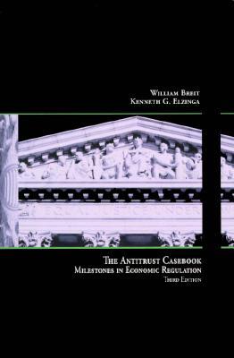 Antitrust Casebook: Milestones Econ Re - Breit, William