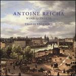 Antoine Reicha: Wind Quintets