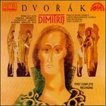 Antonín Dvorák: Dimitri