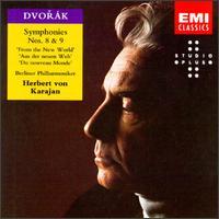 Antonín Dvorák: Symphonies Nos. 8 & 9 - Berlin Philharmonic Orchestra; Herbert von Karajan (conductor)