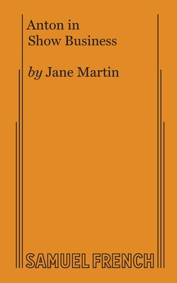 Anton in Show Business - Martin, Jane