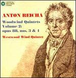 Anton Reicha: Woodwind Quintets Vol. 2: Opus 88, Nos. 3 & 4