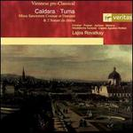 Antonio Caldara: Missa Sanctorum Cosmae et Damiani; Franz Tuma: 2 Sonate da chiesa - Capella Agostino Steffani; Klaus Mertens (baritone); Monika Frimmer (soprano); Ralf Popken (alto); Wilfried Jochens (tenor);...