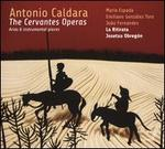 Antonio Caldara: The Cervantes Operas