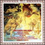 Antonio Salieri: Gesù al Limbo; Il Giudizio Finale; Te Deum
