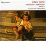 Antonio Valente: Intavolatura de Cimbalo (Napoli, 1576)
