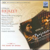 Antonio Vivaldi: Bajazet - David Daniels (vocals); Elina Garanca (vocals); Ildebrando d'Arcangelo (vocals); Marijana Mijanovic (vocals);...