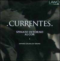 Antonio Zacara Da Teramo: Spinato intorno al Cor - Currentes; David Catalunya (clavicembalo); Hans Lub (medieval fiddle); Jostein Gundersen (recorder);...