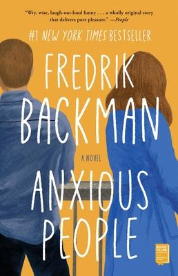 Anxious People - Backman, Fredrik