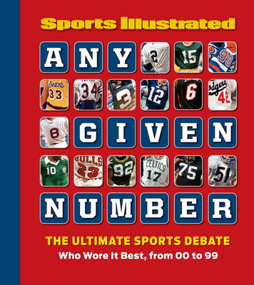 Any Given Number: Who Wore It Best, from 00 to 99 - Sports Illustrated (Creator)