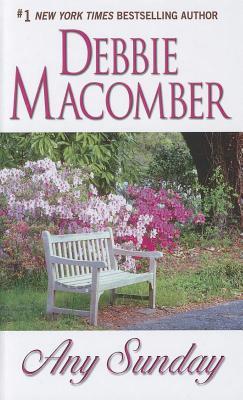 Any Sunday - Macomber, Debbie