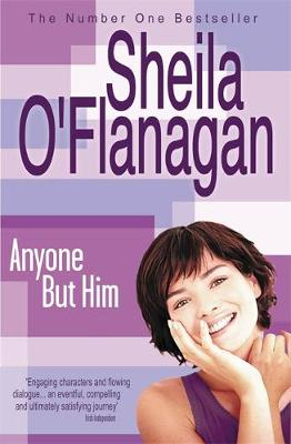 Anyone But Him - O'Flanagan, Sheila