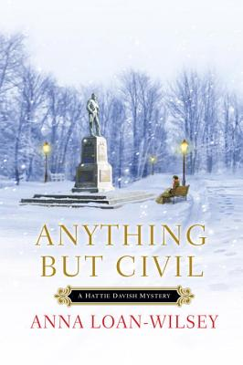 Anything But Civil - Loan-Wilsey, Anna