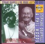 Anything Goes - Stephane Grappelli & Phil Woods