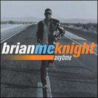 Anytime - Brian McKnight