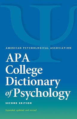 APA College Dictionary of Psychology - American Psychological Association (Editor)